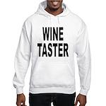 Wine Taster (Front) Hooded Sweatshirt