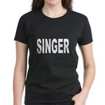 Singer (Front) Women's Dark T-Shirt