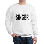 Singer (Front) Sweatshirt