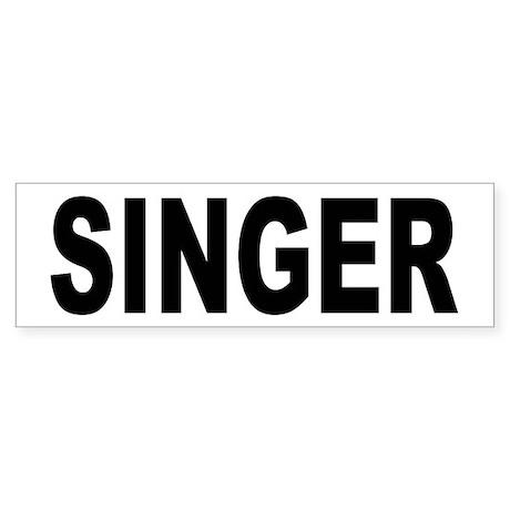 Singer Bumper Sticker