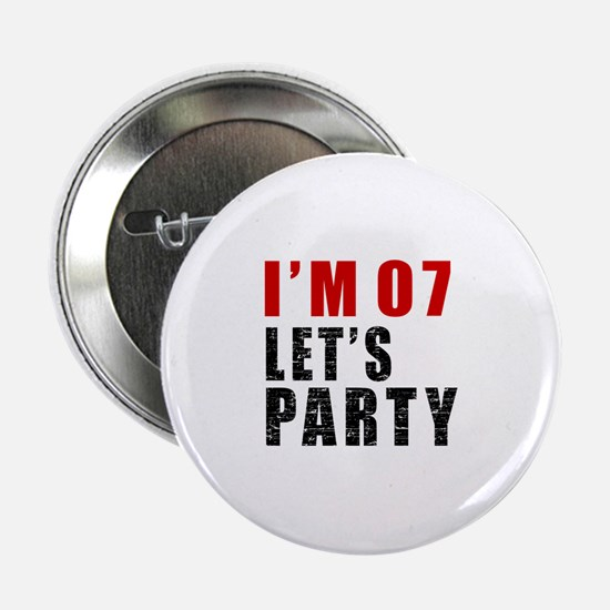 """I Am 07 Let Is Party 2.25"""" Button"""