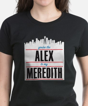 Grey's Alex to my Meredith Women's Dark T-Shirt