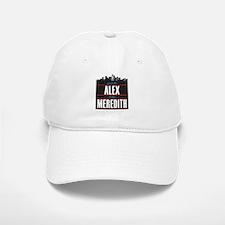 Grey's Alex to my Meredith Baseball Baseball Cap