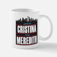 Grey's Cristina to my Meredith Mug
