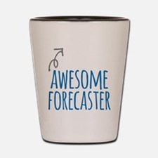 Awesome forecaster Shot Glass