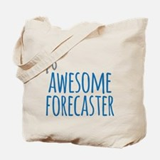 Awesome forecaster Tote Bag