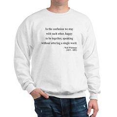 Walter Whitman 4 Sweatshirt