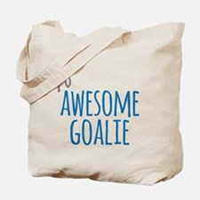 Awesome goalie Tote Bag