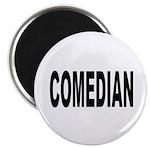 Comedian Magnet