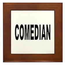 Comedian Framed Tile