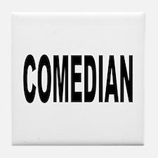 Comedian Tile Coaster