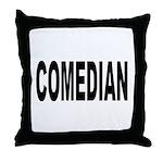 Comedian Throw Pillow
