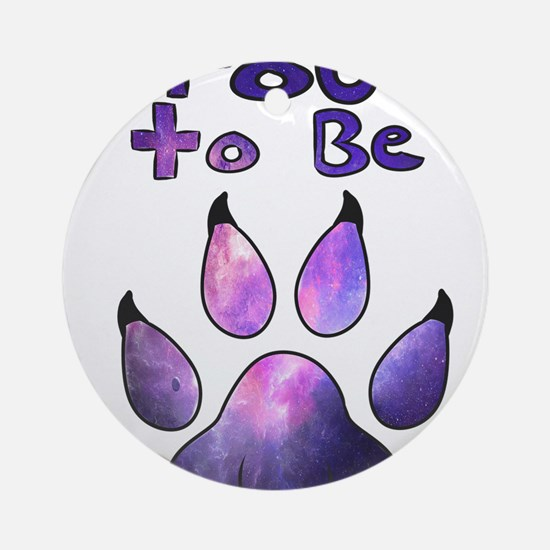Proud to be Furry Galaxy Round Ornament