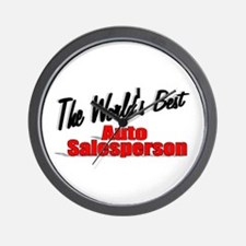 """The World's Best Auto Salesperson"" Wall Clock"