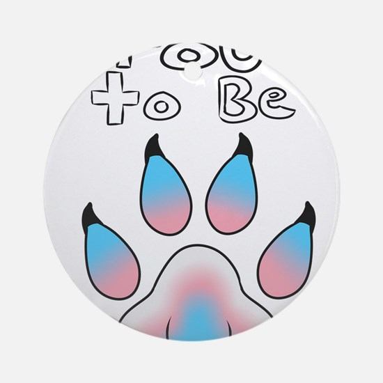 Proud To Be Transgender Furry Round Ornament