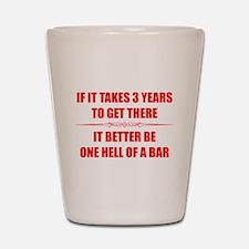 Bar Exam 3 Years Shot Glass