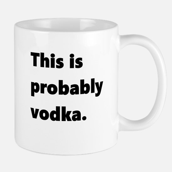 This is probably vodka Mugs
