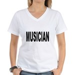 Musician (Front) Women's V-Neck T-Shirt