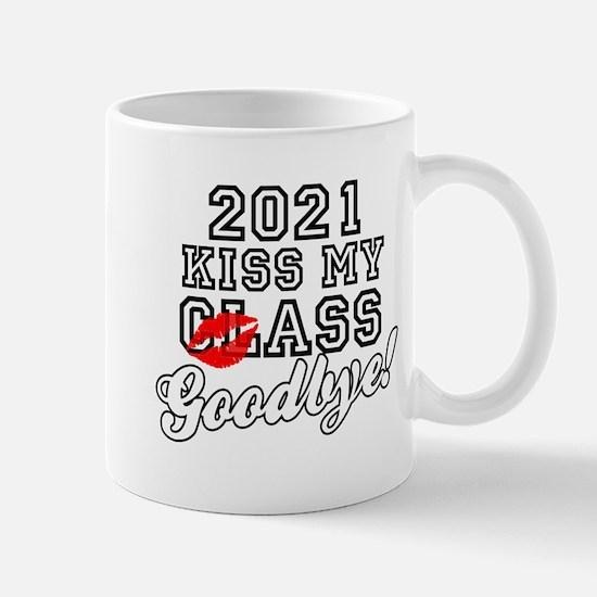 Kiss My Class Goodbye 2021 Mug