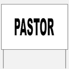 Pastor Yard Sign