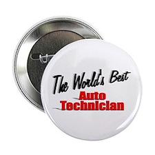 """The World's Best Auto Technician"" 2.25"" Button (1"