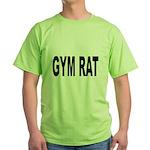 Gym Rat (Front) Green T-Shirt