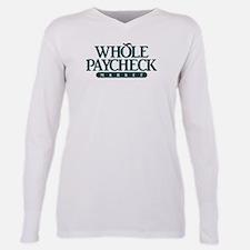 Whole Paycheck Marke T-Shirt