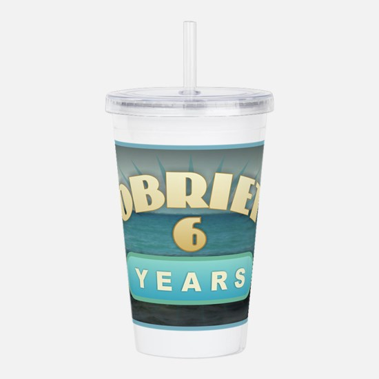 Sober 6 Years - Alcoho Acrylic Double-wall Tumbler