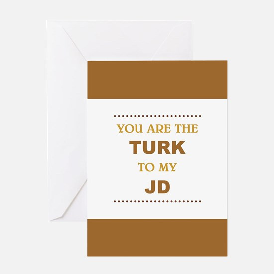 TURK to my JD Greeting Cards