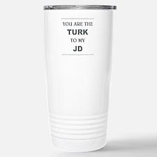 TURK to my JD Travel Mug