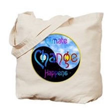 Climate Change Happens Tote Bag