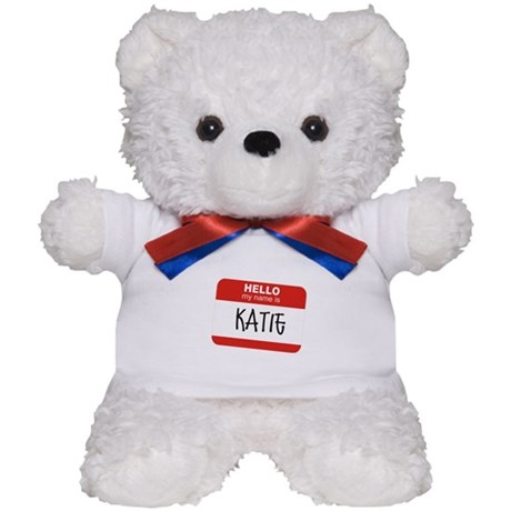 """""""Hello, my name is Katie""""<br> Teddy Bear"""