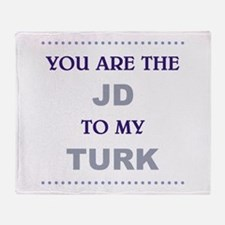 JD to my TURK Throw Blanket