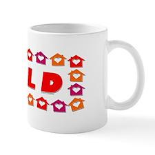 SOLD HOMES OF LOVE Mug