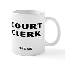 Court Clerk III Small Small Mug