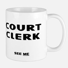 Court Clerk III Small Small Mug