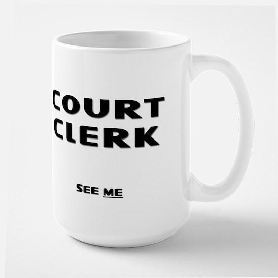 Court Clerk III Large Mug