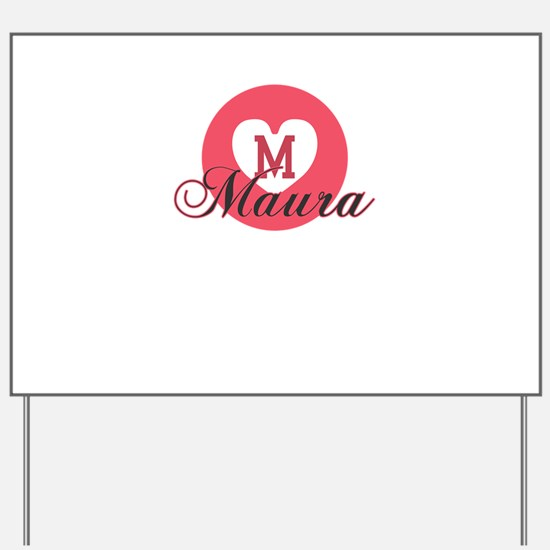 maura Yard Sign