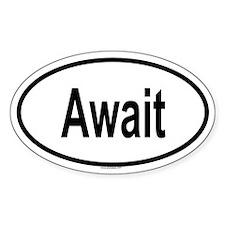 AWAIT Oval Decal