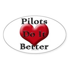 Pilots do it better Oval Decal
