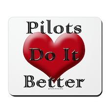 Pilots do it better Mousepad