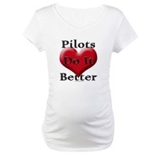 Pilots do it better Shirt