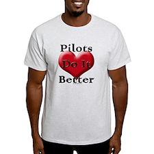 Pilots do it better T-Shirt