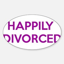 Happily Divorced - Happy To Be Divorced Decal