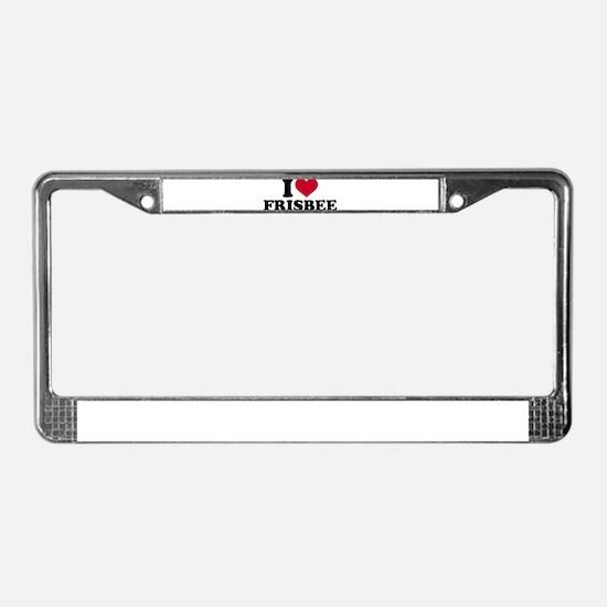 I love Frisbee License Plate Frame