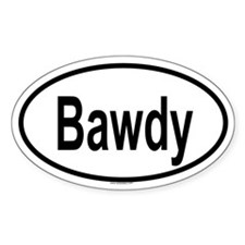 BAWDY Oval Decal