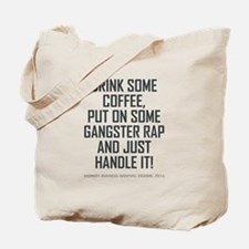 DRINK SOME COFFEE... Tote Bag