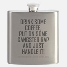 DRINK SOME COFFEE... Flask
