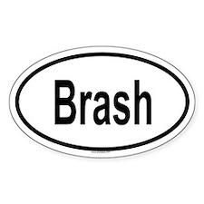 BRASH Oval Decal