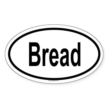 BREAD Oval Sticker